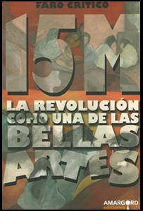 15M. La revolución como una de las bellas artes