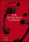 'Por donde pasa la poesía', activismo poético en Valencia