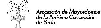 Asociación de Mayordomos de la Purísima Concepción de la ciudad de Yecla