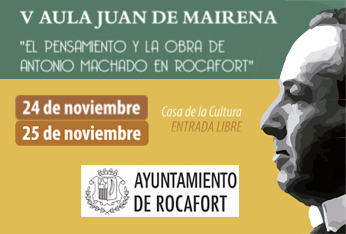 V Aula Juan de Mairena sobre Antonio Machado, 2017, en Rocafort