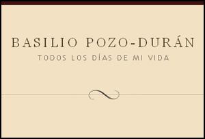 'Todos los días de mi vida' blog de Basilio Pozo-Durán
