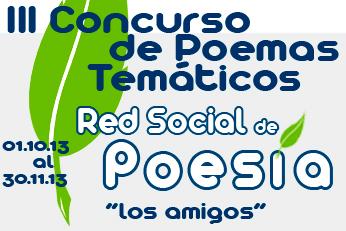 III Concurso de Poemas Temáticos Red Social de Poesía: