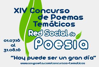XIV Concurso de Poemas Temáticos Red Social de Poesía: