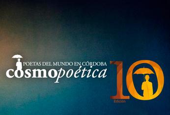 X Cosmopoética, poetas del mundo en Córdoba, 2013