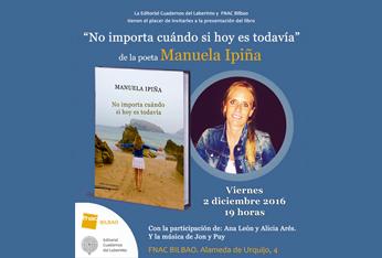 """Presentación del nuevo libro de la poeta vasca Manuela Ipiña, """"No importa cuándo si hoy es todavía"""""""