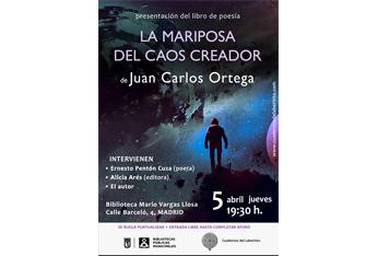 Juan Carlos Ortega presenta su poemario 'La mariposa del caos creador'