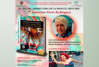 El poeta Antonino Nieto Rodríguez presenta 'El ojo del abismo toma de la mano el arco iris'
