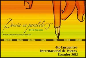 IV Encuentro Internacional de Poetas de Ecuador 'Poesía en paralelo cero', 2012