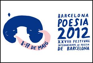 VIII Festival Internacional de Poesía 'Barcelona Poesía', 2012