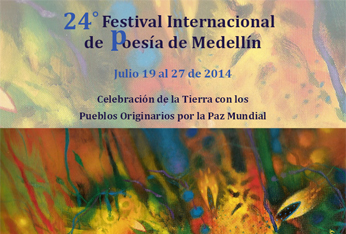 XXIV Festival Internacional de Poesía de Medellín, Colombia, 2014