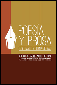 Más noticias desde el I Festival Internacional de Poesía y Prosa de México