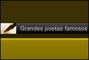 Grandes poetas famosos