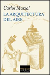 'La arquitectura del aire' de Carlos Marzal