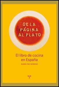 'De la página al plato. El libro de cocina en España' de María Paz Moreno
