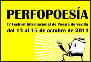 IV Festival Perfopoesía de Sevilla, 2011