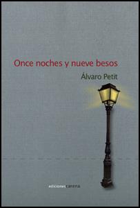 'Once Noches y Nueve Besos' de Álvaro Petit