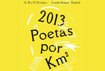 2013 Poetas por km². Poético Festival. Madrid