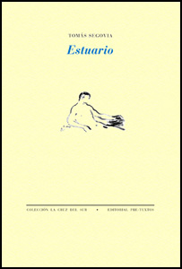 'Estuario' de Tomás Segovia