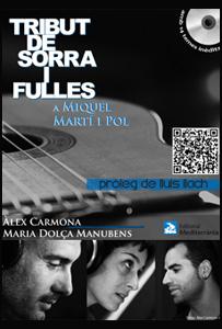 Tribut de Sorra y Fulles a Miquel Martí i Pol