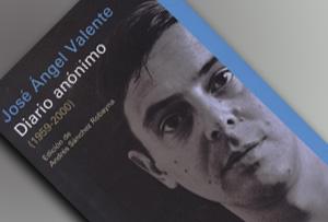 'Diario anónimo (1959-2000)' de José Ángel Valente