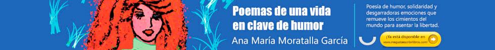 Poemas de una vida en clave de humor de Ana María Moratalla García